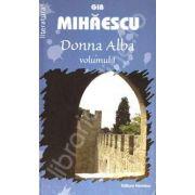 Donna Alba - Volumul I (Gib Mihaescu)
