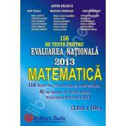 156 de Teste pentru Evaluarea Nationala 2013. Matematica clasa a VIII-a