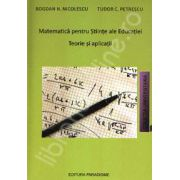 Matematica pentru Stiinte ale Educatiei. Teorie si aplicatii