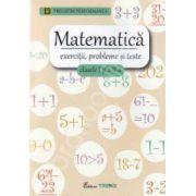Matematica pentru clasele I-II. Exercitii, probleme si teste - Pregatim performanta