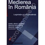 Medierea in Romania. Legislatie si jurisprudenta