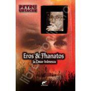 Eros&Thanatos la Cezar Ivanescu