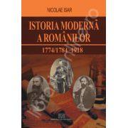 Istoria moderna a romanilor 1774/1784 - 1918