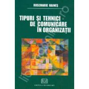 Tipuri si tehnici de comunicare in organizatii