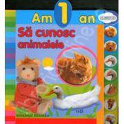 Am un an. Sa cunosc animalele