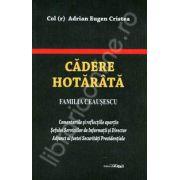 Cadere Hotarata. Familia Ceausescu