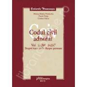 Codul civil adnotat. Vol. I. Art. 1-257. Despre legea civila. Despre persoane