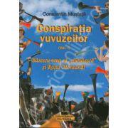 "Conspiratia vuvuzeilor. Volumul I - Basescu vrea sa  ,,ciuruiasca""si Rosia Montana!"