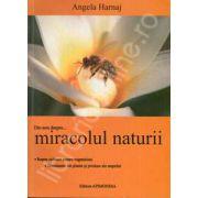 Din nou despre... Miracolul naturii. Editia a II-a, revizuita