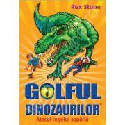 Golful Dinozaurilor. Atacul regelui soparla - Volumul 1