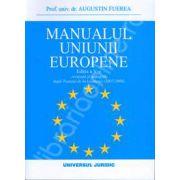 Manualul uniunii europene (Editia a V-a, revazuta si adaugita dupa Tratatul de la Lisabona(2007/2009))
