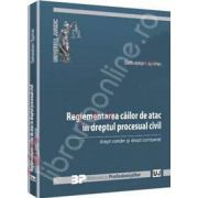 Reglementarea cailor de atac in dreptul procesual civil (Drept roman si drept comparat)
