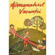 Almanahul Vacantei, clasa I. Jocuri si exercitii pentru cei mici
