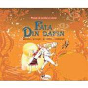 Povesti de ascultat si colorat. Fata din Dafin. Basme, povestiri romanesti (Contine, CD audio)