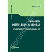 Introducere in dreptul penal al mediului (Mircea Dutu)