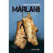 Marlanii (Dragos Popescu)