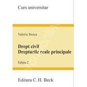Drept civil. Drepturile reale principale. (Editia 2)