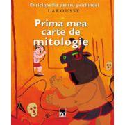 Prima mea carte de mitologie