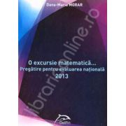O excursie matematica... Pregatire pentru evaluarea nationala 2013