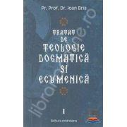 Tratat de teologie dogmatica si ecumenica (doua volume)