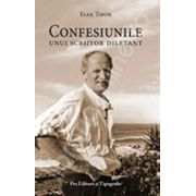 Confesiunile unui scriitor diletant