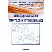 Detectia si localizarea defectelor in sistemele dinamice