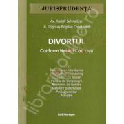 Divortul. Conform noului Cod civil (2013)
