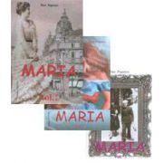 Maria. Volumele 1, 2, 3