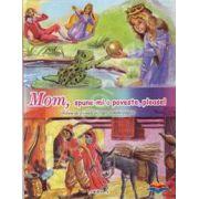 Mom, spune-mi o poveste, please. Volum de povesti bilingv, roman-englez