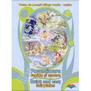 Povestioare rapide si usoare / Quick and easy fairytales. Volum de povesti bilingv roman-englez
