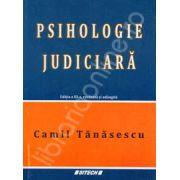 Psihologie Judiciara. Editia a III-a, revazuta si adaugita