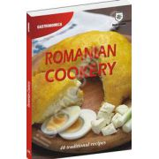 Romanian Cookery. 40 traditional recipes
