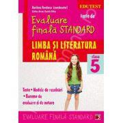 Teste de evaluare finala STANDARD, clasa a V-a. Limba si literatura romana (Teste. Modele de rezolvari. Bareme de evaluare si de notare)
