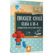 Educatie civica pentru clasa a III. Auxiliar pentru elevi si cadre didactice