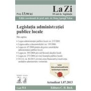 Legislatia administratiei publice locale (actualizat 01. 07. 2013)