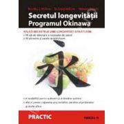 Secretul longevitatii. Programul Okinawa