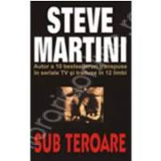 Sub teroare (Steve, Martini)