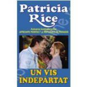 Un vis indepartat (Rice, Patricia)