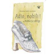 Adio, nobili! (Colectia cadril)