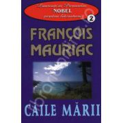 Caile marii (Francois Mauriac)