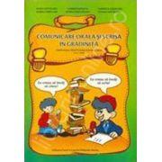 Comunicare orala si scrisa in gradinita. Grupa mare, pregatitoare pentru scoala (5-6,7 ani)
