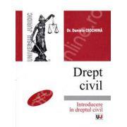 Drept civil. Introducere in dreptul civil (Conform noului Cod civil)