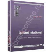 Executorii judecatoresti. Evolutie istorica - norme si valori contemporane