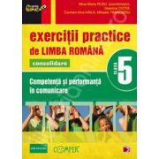 Exercitii practice de Limba Romana, pentru clasa a V-a. Consolidare. Competenta si performanta in comunicare