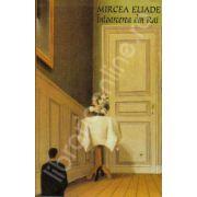 Intoarcerea din Rai (Mircea Eliade)