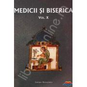 Medicii si biserica. Vol. X