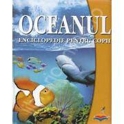 Oceanul. Enciclopedie pentru copii