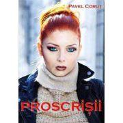 Proscrisii (Pavel Corut)