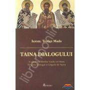 Taina dialogului in gandirea Sfintilor Vasile cel Mare, Grigorie Teologul si Grigorie de Nyssa