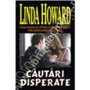 Cautari disperate (Howard, Linda)